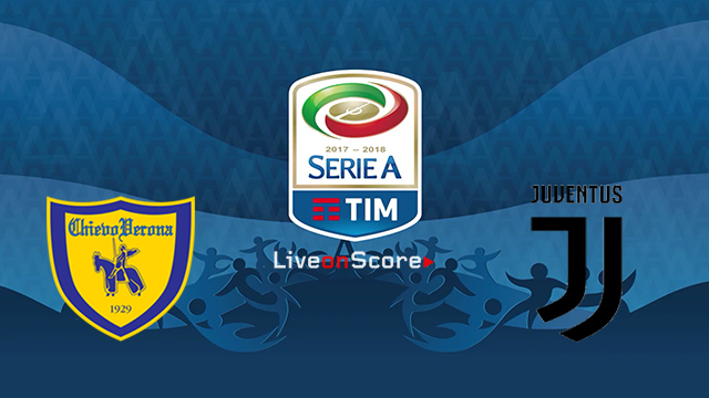 Chievo vs Juventus Preview and Betting Tips Live stream Serie Tim A 2018/2019