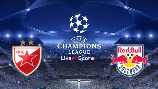 FK Crvena zvezda vs Salzburg  Preview and Betting Tips Live Stream UEFA Champions League 2018/2019