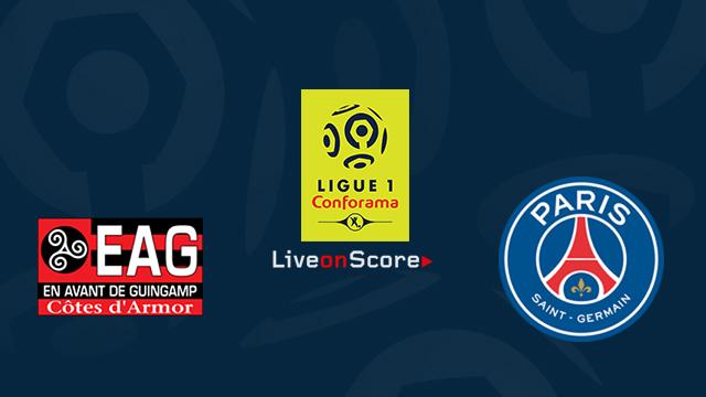 Guingamp vs Paris SG Preview and Betting Tips Live stream France Ligue 1 2018/2019
