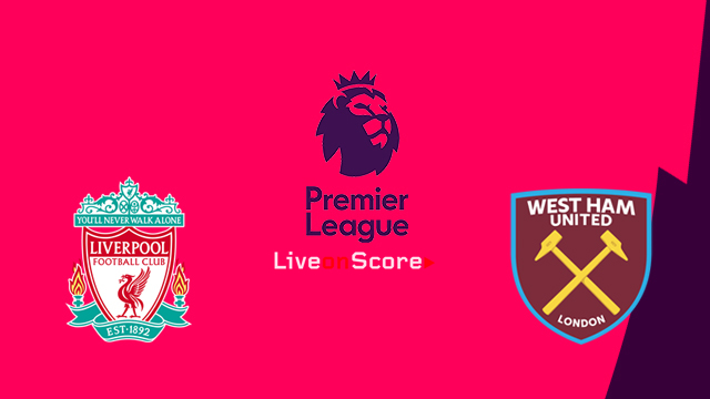 Liverpool vs West Ham Preview and Betting Tips Live stream Premier League 2018/2019