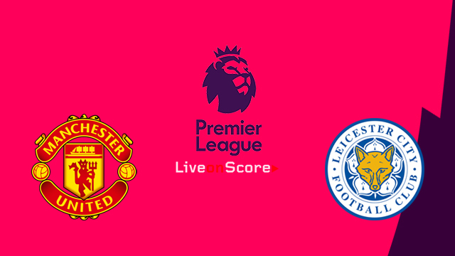 Manchester United vs Leicester Preview and Betting Tips Live stream Premier League 2018/2019