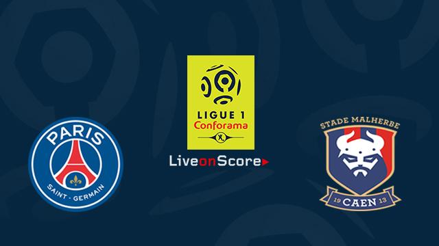 Paris SG vs Caen Preview and Betting Tips Live stream France Ligue 1 2018/2019