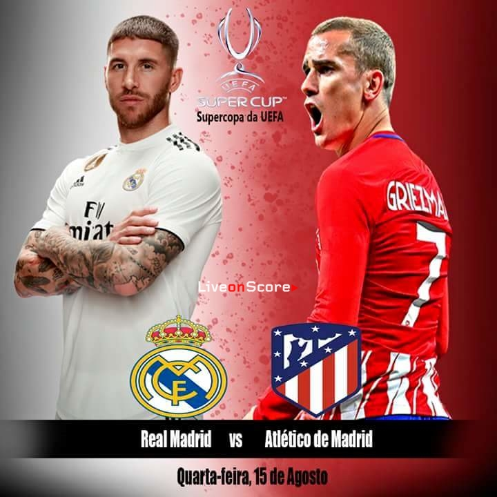 Real Madrid vs Atletico Madrid Preview and Betting Tips Live stream