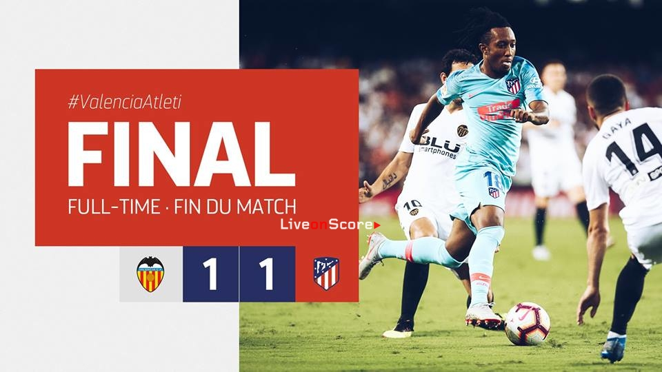 Valencia 1-1 Atletico Madrid Full Highlight Video – LaLiga Santander 2018/2019