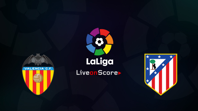 Valencia vs Atl. Madrid Preview and Betting Tips Live stream LaLiga Santander 2018/2019
