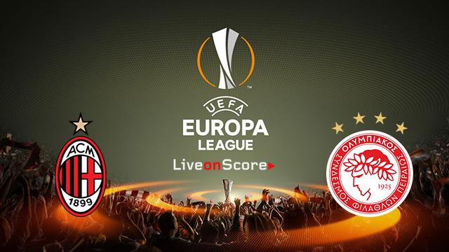 AC Milan vs Olympiakos Piraeus Preview and Prediction Live stream UEFA Europa League 2018/2019