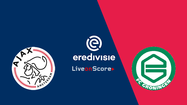 Ajax Amsterdam vs FC Groningen Preview and Betting Tips Live stream Netherlands – Eredivisie 2018/2019