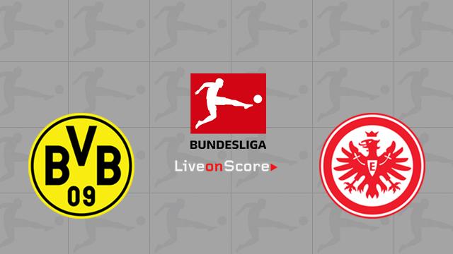 Borussia Dortmund vs Eintracht Frankfurt Preview and Betting Tips Live stream Bundesliga 2018/2019