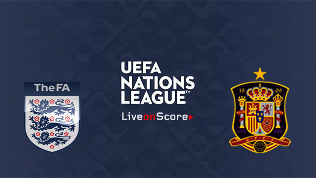England Vs Spain Preview And Betting Tips Live Stream Uefa Nations League 2018