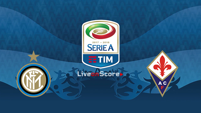 Inter vs Fiorentina Preview and Prediction Live stream Serie Tim A 2018/2019