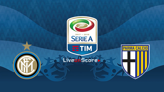 Inter vs Parma Preview and Betting Tips Live stream Serie Tim A 2018/2019