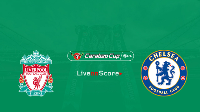 Liverpool vs Chelsea Preview and Prediction Live stream Carabao Cup 2018/2019