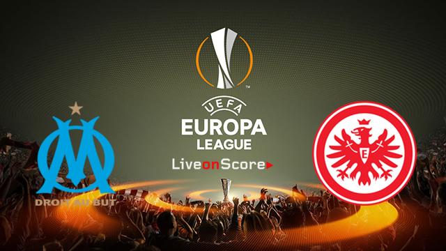 Marseille vs Eintracht Frankfurt Preview and Prediction Live stream UEFA Europa League 2018/2019