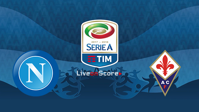 Napoli vs Fiorentina Preview and Betting Tips Live stream Serie Tim A 2018/2019