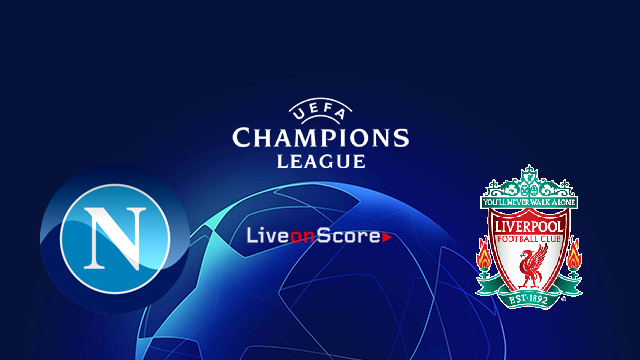 Napoli vs Liverpool Preview and Prediction Live stream UEFA Champions League 2018/2019