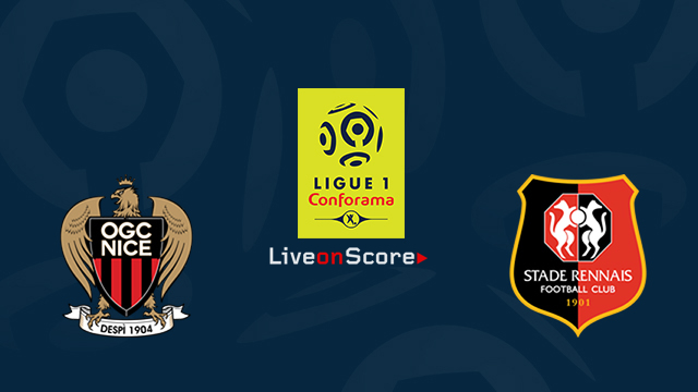 Nice vs Rennes Preview and Betting Tips Live stream France Ligue 1 2018/2019