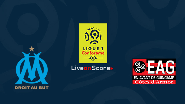 Olympique Marseille vs Guingamp Preview and Betting Tips Live stream France Ligue 1 2018/2019