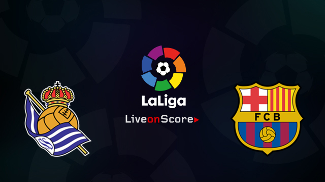 Real Sociedad vs Barcelona Preview and Betting Tips Live stream LaLiga Santander 2018/2019