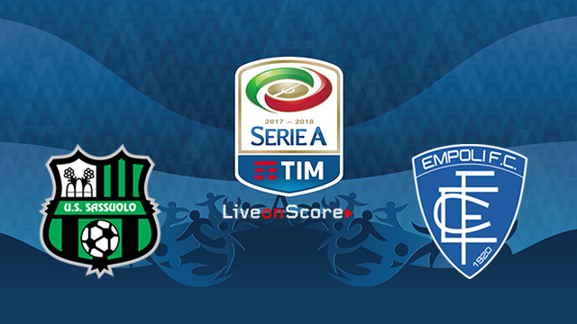 Sassuolo vs Empoli Preview and Prediction Live stream Serie Tim A 2018/2019
