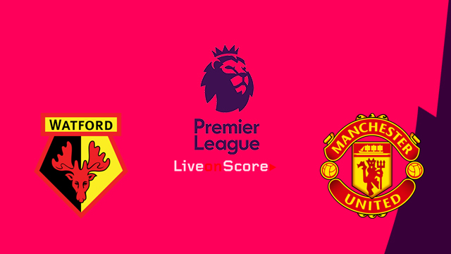 Watford vs Manchester United Preview and Betting Tips Live stream Premier League 2018/2019