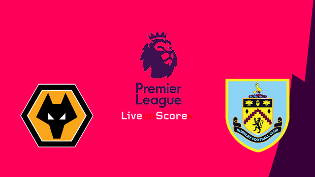 Wolverhampton Wanderers vs Burnley Preview and Betting Tips Live stream Premier League 2018/2019