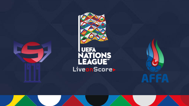 Faroe Islands vs Azerbaijan Preview and Prediction Live Stream Uefa Nations League 2018