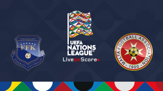 Kosovo vs Malta Preview and Prediction Live Stream Uefa Nations League 2018
