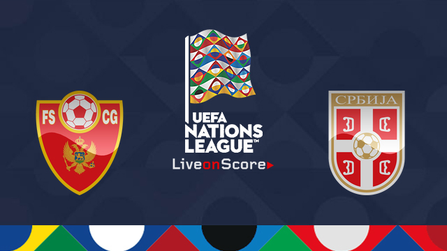 Montenegro vs Serbia Preview and Prediction Live Stream Uefa Nations League 2018