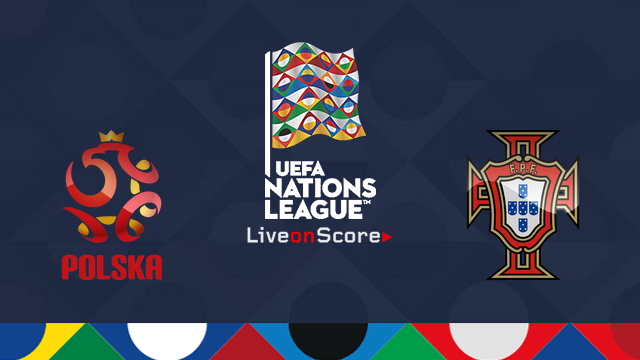Poland vs Portugal Preview and Prediction Live Stream Uefa Nations League 2018
