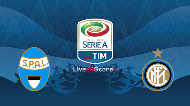 Spal vs Inter Preview and Prediction Live stream Serie Tim A 2018/2019