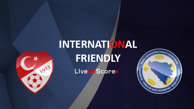 Turkey vs Bosnia & Herzegovina Preview and Prediction Live Stream International Friendly 2018