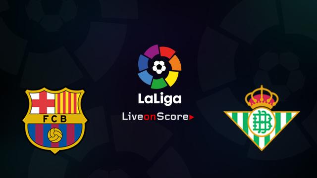 Barcelona vs Betis Preview and Prediction Live stream LaLiga Santander 2018/2019