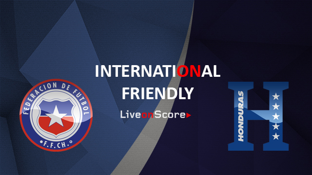 Chile vs Honduras Preview and Prediction Live Stream International Friendly 2018