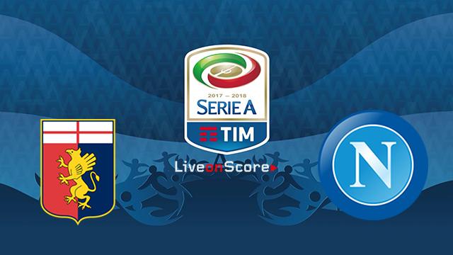 Genoa vs Napoli Preview and Prediction Live stream Serie Tim A 2018/2019