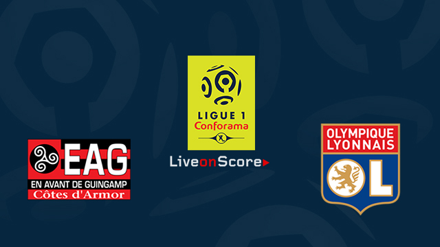 Guingamp vs Lyon Preview and Prediction Live stream Ligue 1 2018/2019