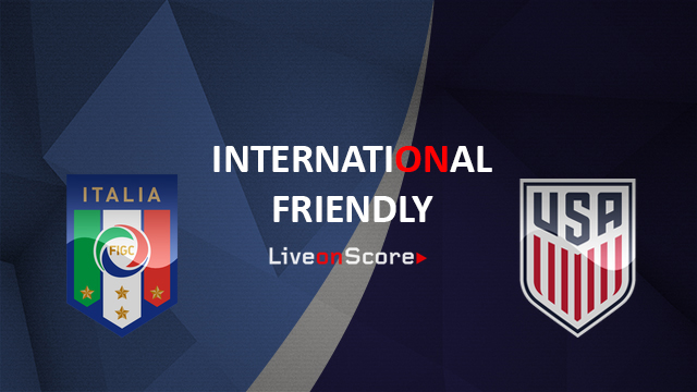 Italy vs USA Preview and Prediction Live Stream International Friendly 2018