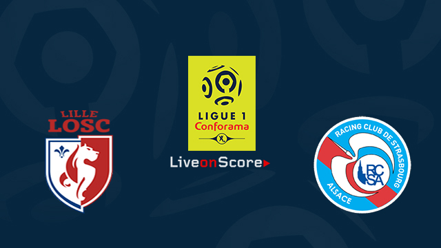 Lille vs Strasbourg Preview and Prediction Live stream Ligue 1 2018/2019