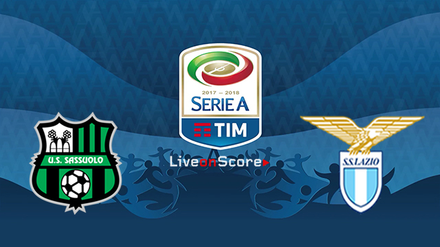 Sassuolo vs Lazio Preview and Prediction Live stream Serie Tim A 2018/2019