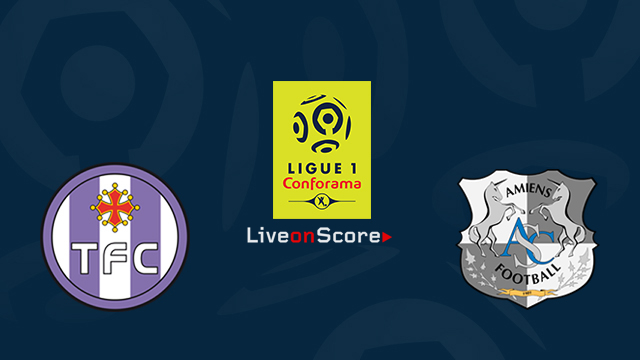 Toulouse vs Amiens Preview and Prediction Live stream Ligue 1 2018/2019
