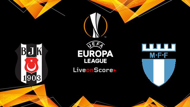Besiktas vs Malmo FF Preview and Prediction Live stream UEFA Europa League 2018/2019