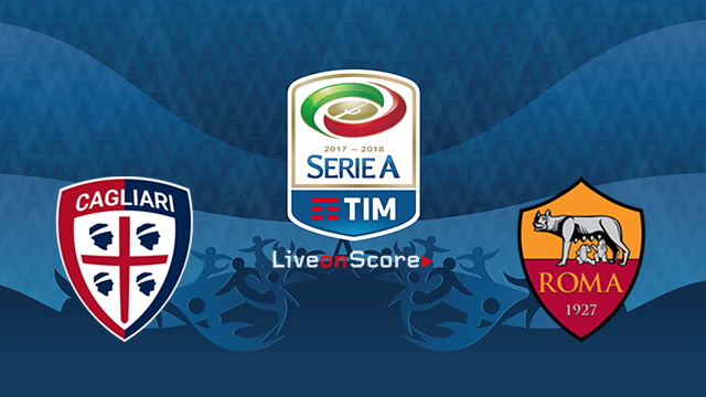 Cagliari vs AS Roma Preview and Prediction Live stream Serie Tim A 2018/2019