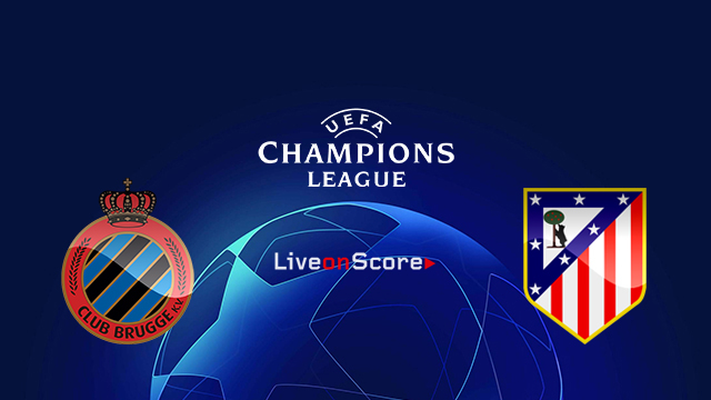 Club Brugge KV vs Atl. Madrid Preview and Prediction Live stream UEFA Champions League 2018/2019