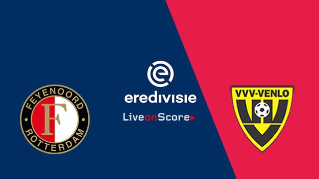 Feyenoord vs Venlo Preview and Prediction Live stream – Eredivisie 2018/2019
