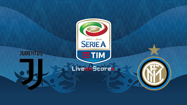 Juventus vs Inter Preview and Prediction Live stream Serie Tim A 2018/2019