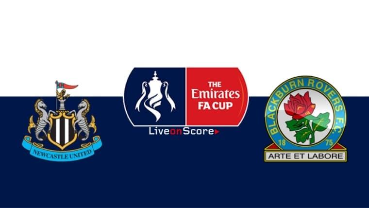 Newcastle vs Blackburn Preview and Prediction Live stream Fa Cup 2019