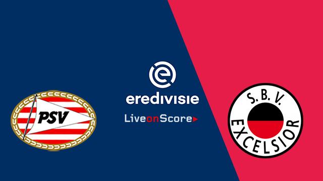 PSV vs Excelsior Preview and Prediction Live stream – Eredivisie 2018/2019