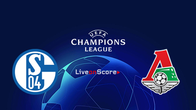 Schalke vs Lokomotiv Moscow Preview and Prediction Live stream UEFA Champions League 2018/2019