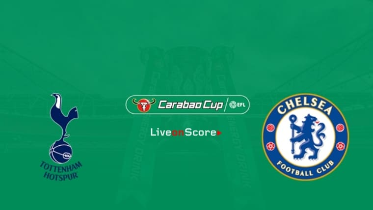 Tottenham vs Chelsea Preview and Prediction Live stream Carabao Cup 2019
