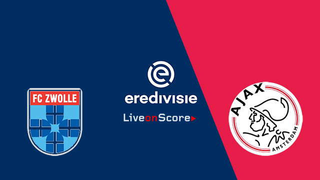 Zwolle vs Ajax Preview and Prediction Live stream – Eredivisie 2018/2019