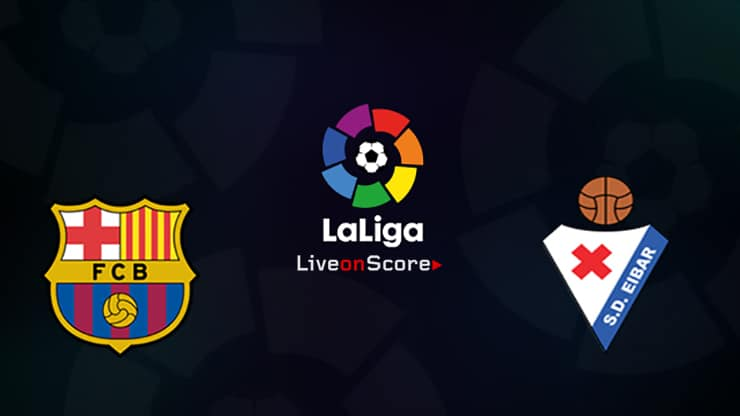 Barcelona vs Eibar Preview and Prediction Live stream LaLiga Santander 2019
